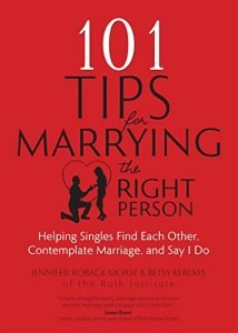 101 Tips for Marrying the Right Person: Helping Singles Find Each Othe... - 101 Tips for Marrying the Right Person Helping Singles Find Each Othe 214x300