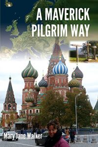 A Maverick Pilgrim Way: Discover the trails that are traditional cultural l... - A Maverick Pilgrim Way Discover the traditional trails and cultural l 200x300