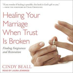Healing Your Marriage When Trust Is Broken: Finding Forgiveness and Re... - Healing Your Marriage When Trust Is Broken Finding Forgiveness and Re 300x300