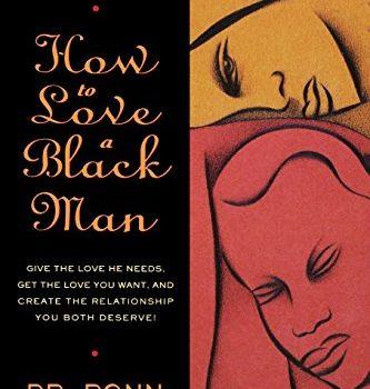 How to Love a Black Man - How to Love a Black Man 333x350