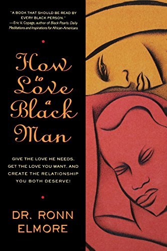 How to Love a Black Man - How to Love a Black Man