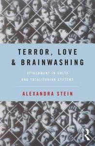 Terror, Love and Brainwashing: Attachment in Cults and Totalitarian Sy... - Terror Love and Brainwashing Attachment in Cults and Totalitarian Sy 196x300