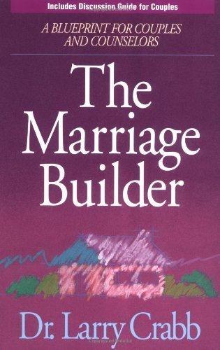 The Marriage Builder - The Marriage Builder