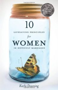 10 Lifesaving Principles for Women in Difficult Marriages: Revised and... - 10 Lifesaving Principles for Women in Difficult Marriages Revised and 194x300