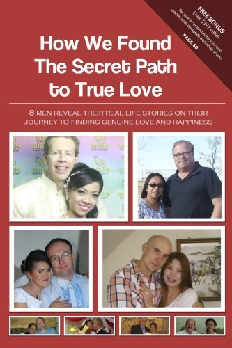 How We Found The Secret Path to True Love: 8 guys expose their genuine lif... - How We Found The Secret Path to True Love 8 men reveal their real lif