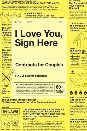 We Love You, Sign Here: Contracts for Couples - I Love You Sign Here Contracts for Couples