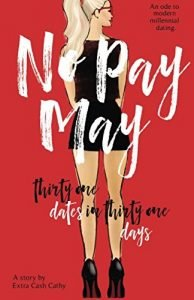 No Pay May: Thirty One Dates in Thirty One Days - No Pay May Thirty One Dates in Thirty One Days 194x300