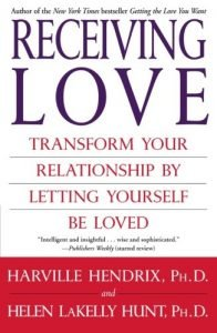 Receiving Love: Transform Your Relationship by Letting Yourself Be Lov... - Receiving Love Transform Your Relationship by Letting Yourself Be Lov 196x300