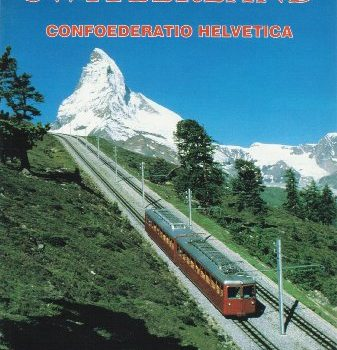 Switzerland: The American Geographical Society's Around the World (Ame... - Switzerland The American Geographical Societys Around the World Ame 337x350