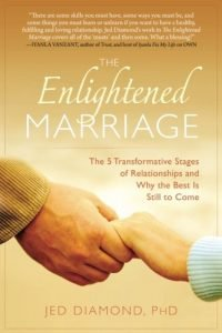 The Enlightened Marriage: The 5 Transformative Stages of Relationships... - The Enlightened Marriage The 5 Transformative Stages of Relationships 200x300