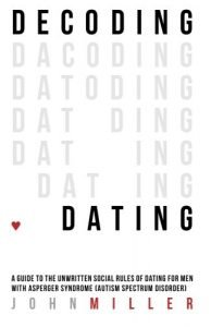 Decoding Dating: A Guide to your Unwritten Social Rules of Dating for M... - Decoding Dating A Guide to the Unwritten Social Rules of Dating for M 194x300