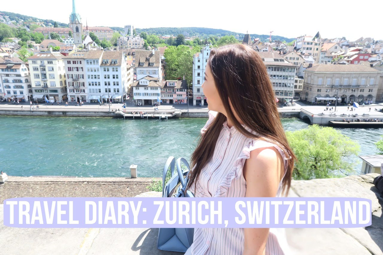TRAVEL DIARY: Zurich, Switzerland
