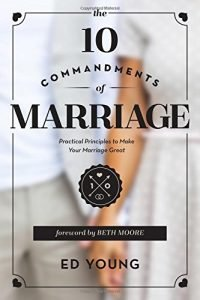 The 10 Commandments of Marriage: Practical Principles to Make Your Mar... - The 10 Commandments of Marriage Practical Principles to Make Your Mar 200x300
