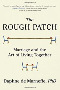 The Rough Patch: Marriage and also the Art of Living Together - The Rough Patch Marriage and the Art of Living Together 199x300