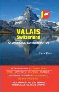 Valais, Switzerland: An Undiscovered Swiss Canton - Valais Switzerland An Undiscovered Swiss Canton 191x300