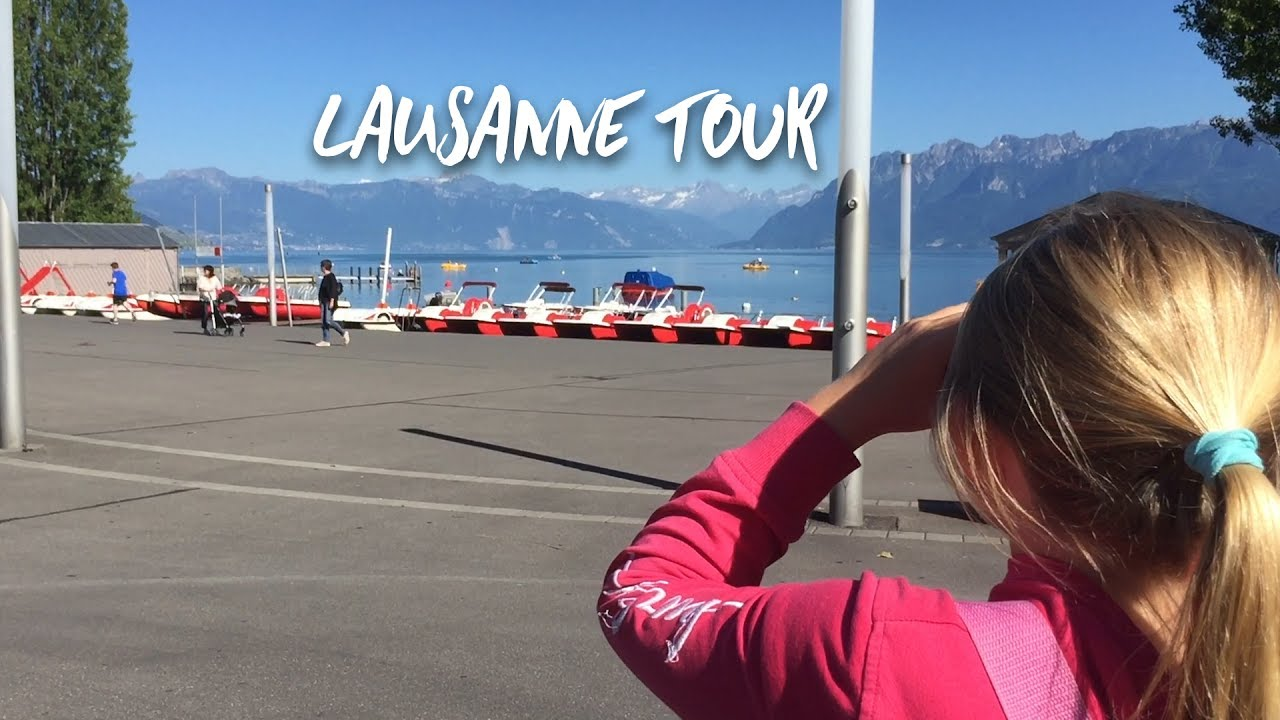 Day Trip to Lausanne Switzerland!
