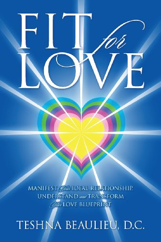 Fit for Love: Manifest Your Ideal Relationship, Understand and Transfo... - Fit for Love Manifest Your Ideal Relationship Understand and Transfo