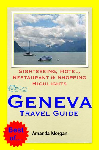 Geneva, Switzerland Travel Guide - Sightseeing, Hotel, Restaurant & Sh... - Geneva Switzerland Travel Guide Sightseeing Hotel Restaurant Sh