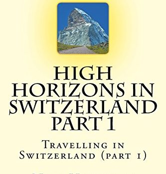 High Horizons in Switzerland Part 1: Travelling in Switzerland (component 1... - High Horizons in Switzerland Part 1 Travelling in Switzerland part 1 333x350
