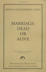 Marriage: Dead or Alive (Training of Jungian Analysts) - Marriage Dead or Alive Training of Jungian Analysts 192x300