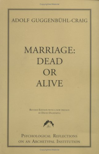 Marriage: Dead or Alive (Training of Jungian Analysts) - Marriage Dead or Alive Training of Jungian Analysts