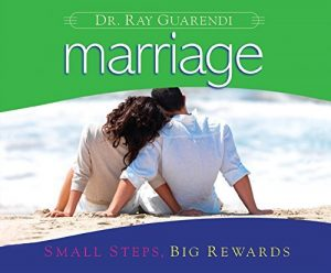 Marriage: Small Steps, Big Rewards - Marriage Small Steps Big Rewards 300x248