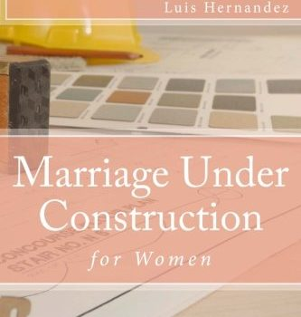 Marriage (Women): Under Construction - Marriage Women Under Construction 333x350