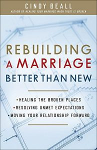 Rebuilding a Marriage Better Than New: *Healing the Broken Places *Res... - Rebuilding a Marriage Better Than New Healing the Broken Places Res 194x300