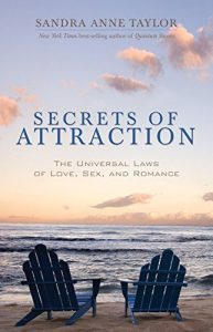 Secrets of Attraction: The Universal Laws of Love, Sex, and Romance - Secrets of Attraction The Universal Laws of Love Sex and Romance 193x300