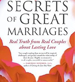 Secrets of Great Marriages: Real Truth from Real Couples about Lasting... - Secrets of Great Marriages Real Truth from Real Couples about Lasting 321x350