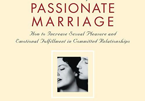 Secrets of a Passionate Marriage: How to Increase Sexual Pleasure and ... - Secrets of a Passionate Marriage How to Increase Sexual Pleasure and 500x350