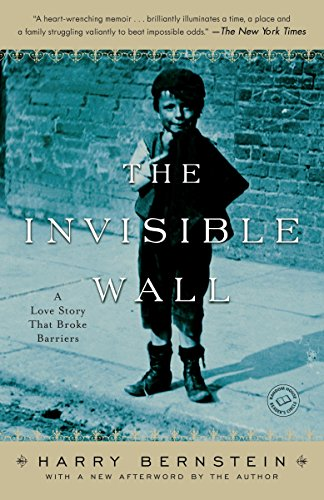 The Invisible Wall: A Love Story That Broke Barriers - The Invisible Wall A Love Story That Broke Barriers