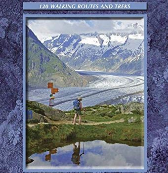 Walking into the Valais: 120 Walks and Treks (Cicerone Guides) - Walking in the Valais 120 Walks and Treks Cicerone Guides 340x350