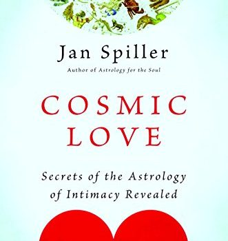 Cosmic Love: Secrets associated with Astrology of Intimacy Revealed - Cosmic Love Secrets of the Astrology of Intimacy Revealed 331x350