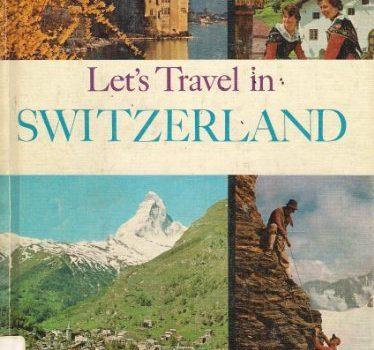 Let's travel in Switzerland. - Lets travel in Switzerland 374x350