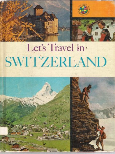 Let's travel in Switzerland. - Lets travel in Switzerland