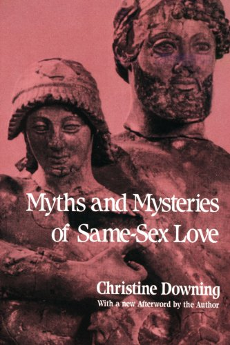 Myths and Mysteries of Same-Sex Love - Myths and Mysteries of Same Sex Love