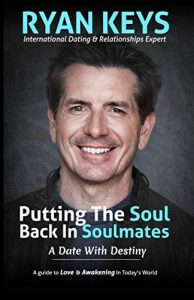 Putting The Soul Back In Soulmates: The Guide To Looking For Love and ... - Putting The Soul Back In Soulmates The Guide To Looking For Love and 194x300