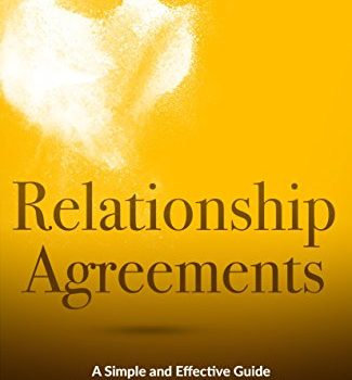 Relationship Agreements: A Simple and Effective Guide for Strengthenin... - Relationship Agreements A Simple and Effective Guide for Strengthenin 325x350