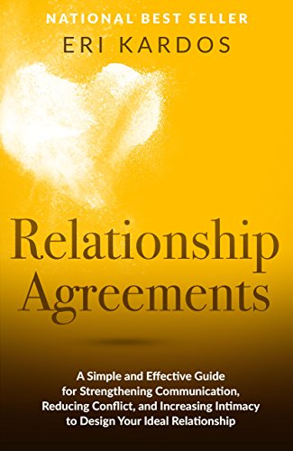 Relationship Agreements: A Simple and Effective Guide for Strengthenin... - Relationship Agreements A Simple and Effective Guide for Strengthenin