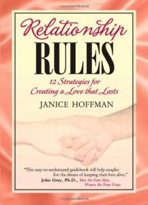 Relationship Rules, 12 Strategies for Creating a Love That Lasts - Relationship Rules 12 Strategies for Creating a Love That Lasts 217x300