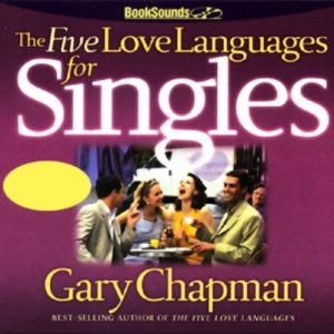 The Five Love Languages for Singles - The Five Love Languages for Singles 300x300