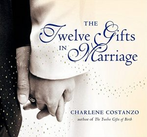 The Twelve Gifts in Marriage (Twelve Gifts Series) - The Twelve Gifts in Marriage Twelve Gifts Series 300x278