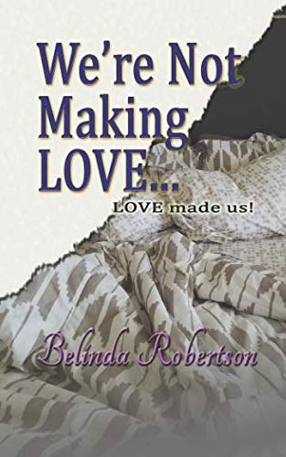 We're Not Making LOVE...: PREFER made us! - Were Not Making LOVE... LOVE made us