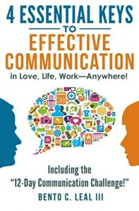 4 Essential Keys to Effective Communication in Love, Life, Work--Anywh... - 4 Essential Keys to Effective Communication in Love Life Work Anywh 197x300