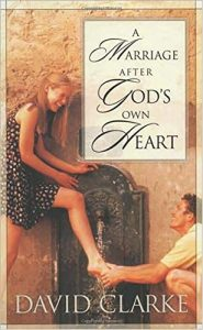 A Marriage After God's Own Heart - A Marriage After Gods Own Heart 185x300