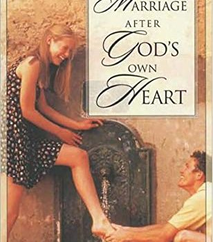 A Marriage After God's Own Heart - A Marriage After Gods Own Heart 308x350