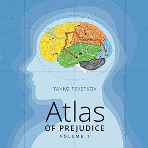 Atlas of Prejudice: Mapping Stereotypes, Vol. 1 - Atlas of Prejudice Mapping Stereotypes Vol. 1 300x300