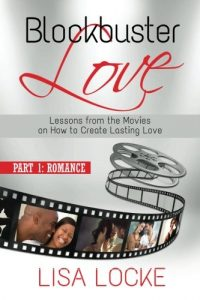 Blockbuster Love - Part 1: Romance: Lessons from the Movies on How to ... - Blockbuster Love Part 1 Romance Lessons from the Movies on How to 200x300