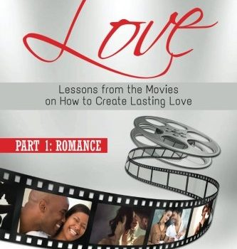 Blockbuster Love - Part 1: Romance: Lessons from the Movies on How to ... - Blockbuster Love Part 1 Romance Lessons from the Movies on How to 333x350
